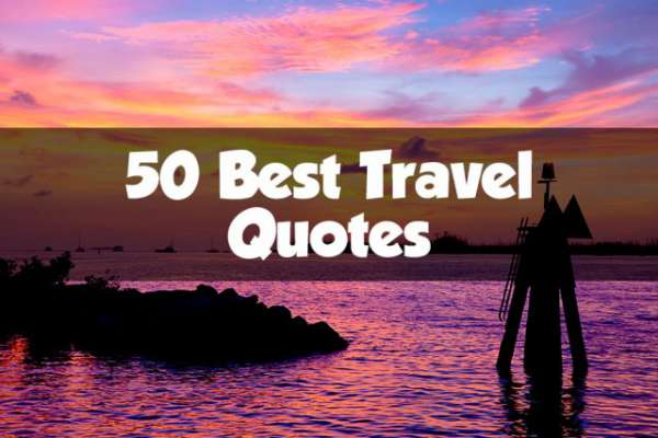 50 Travel Quotes