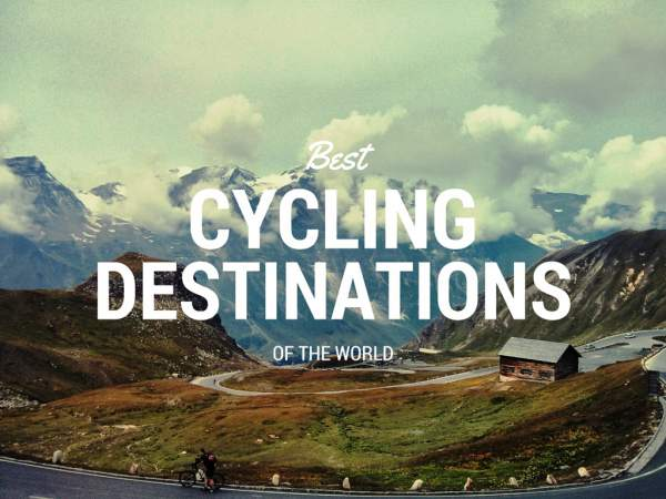 Best Cycling Destinations