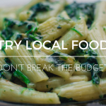 Try Local Food Without Breaking the Budget